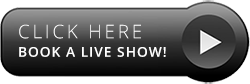 CLICK-HERE-Book-a-Live-Show